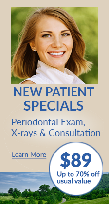 New patient specials! Periodontal exam, x-rays & consultation. $89 Up to 70% off usual value. Learn more.